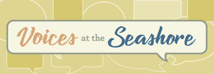 Voices at the Seashore Graphic